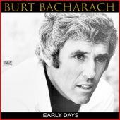 Early Days by Burt Bacharach