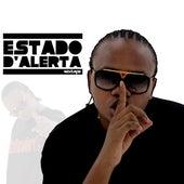 Estado D´Alerta by Raiva