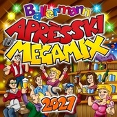 Ballermann Après Ski Megamix 2021 de Various Artists