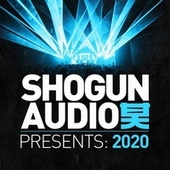 Shogun Audio: Presents 2020 by GLXY, DRS, DJ Marky, Pola