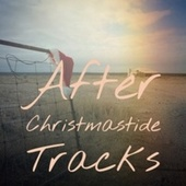 After Christmastide Tracks by Roy Wood, Traditional, Rosemary Clooney, Frank Sinatra, Perry Como, Eddy Arnold, Christmas Songs, Bobby Helms, Jim Eanes, The Merle Staton Choir, Ray Conniff Singers, Becky Lee Beck