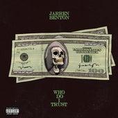 Who Do I Trust de Jarren Benton