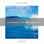 2020 Best: Lovely Beach Noises for Good Joy von Sea Waves Sounds