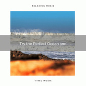 2020 Best: Try the Perfect Ocean and von Sea Waves Sounds