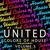 United Colors of House, Vol. 5 de Various Artists