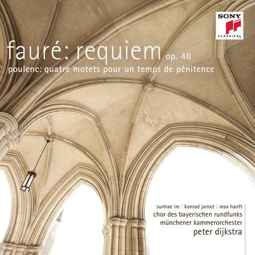 Fauré: Requiem op. 48/Poulenc: Quatre motets pour un temps de pénitence by Peter Dijkstra