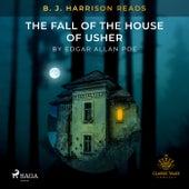 B. J. Harrison Reads the Fall of the House of Usher von Edgar Allan Poe
