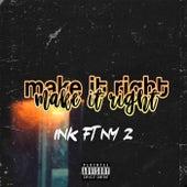 Make it right (Freestyle) von InK