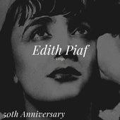 Edith Piaf Sings - 50th Anniversary de Edith Piaf