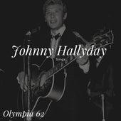Johnny Hallyday Sings - Olympia 62 by Johnny Hallyday
