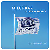 Milchbar Seaside Season 4 by Various Artists