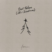Best Believe (It's Christmas) by Nieman