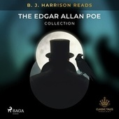 B. J. Harrison Reads the Edgar Allan Poe Collection von Edgar Allan Poe