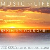 Brighten Your Spirit by Various Artists