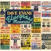 Bluegrass Memories by Dave Evans