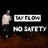 No Saftey by Tayflow