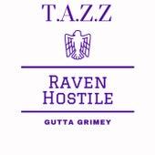 Raven Hostile by Tazz