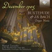 December 1705: Buxtehude & J.S. Bach Organ Music by Manuel Tomadin
