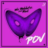 Pov (Remix) by We Rabbitz