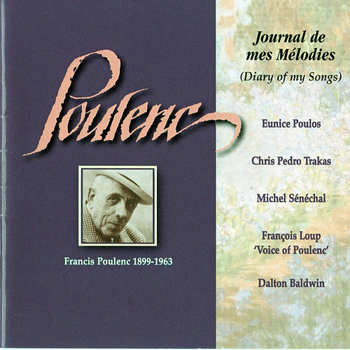 Poulenc: Journal de mes Mélodies by Francis Poulenc