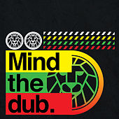 Mind The Dub by Various Artists