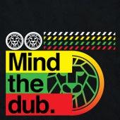 Mind The Dub de Various Artists