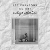 Les Chansons de 1961 - Vintage Selection by Various Artists