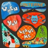When You Leave Me... (Do You Think of Me?) by The Internet