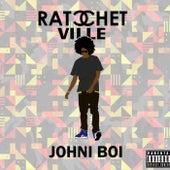 Ratchetville by Johni Boi Lopez