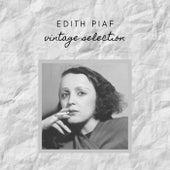 Edith Piaf - Vintage Selection by Édith Piaf