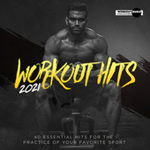 Workout Hits 2021. 40 Essential Hits For The Practice Of Your Favorite Sport by Various Artists