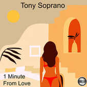 1 Minute From Love (2021 Rework) de TonySoprano