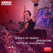 ASOT 996 - A State Of Trance Episode 996 (Top 50 Of 2020 Special) von Armin Van Buuren