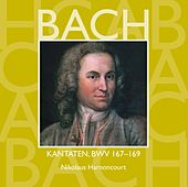 Bach, JS : Sacred Cantatas BWV Nos 167 - 169 von Nikolaus Harnoncourt