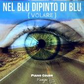 Nel blu dipinto di blu (volare) (Piano Cover) de Vangi