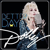 Better Day de Dolly Parton