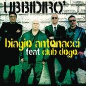 Ubbidirò by Biagio Antonacci