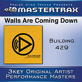Walls Are Coming Down [Performance Tracks] by Building 429