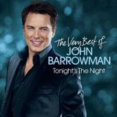 Tonight's The Night - The Very Best Of by John Barrowman
