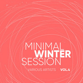 Minimal Winter Session, Vol. 4 by Various Artists