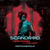 The Darkness and The Light (Instrumentals) de Scandroid