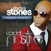 Sticks Nor Stones Reggae Worship by Rondell Positive