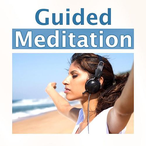 Guided Meditation by Guided Meditation