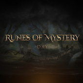 Runes of Mystery: Day (Remastered) by Runes of Mystery