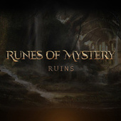 Runes of Mystery: Ruins by Runes of Mystery