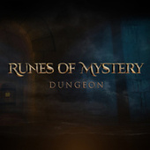 Runes of Mystery: DUNGEON (Remastered) by Runes of Mystery