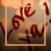 Love Ya de Various Artists