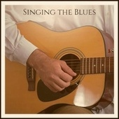 Singing the Blues von Various Artists
