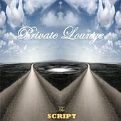The Script by Private Lounge