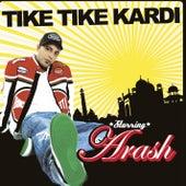 TikeTikeKardi by Arash